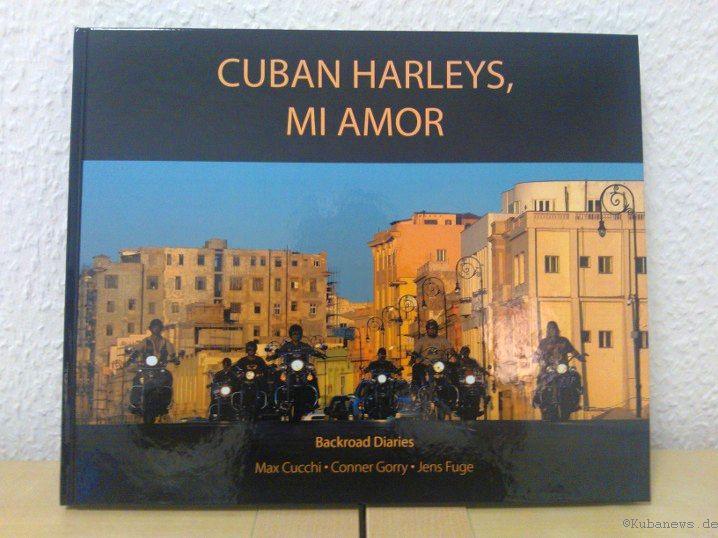 Das Buch: Cuban Harleys, mi Amor