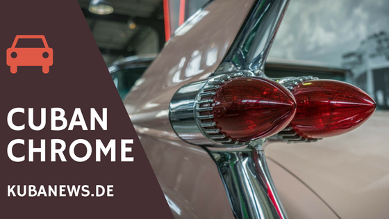 Cuban Chrome – oder wie man in Kuba Oldtimer repariert