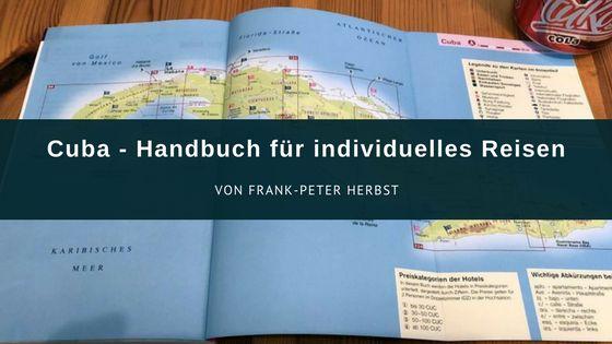 Cuba – Reiseführer von Frank-Peter Herbst