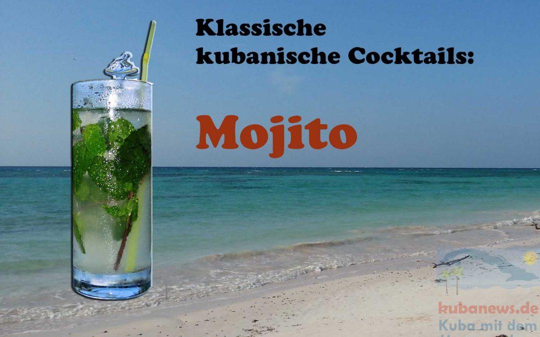 Kubanische Cocktails: Der Mojito